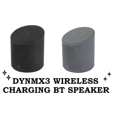 DYNMX3 WIRELESS CHARGING BT SPEAKER